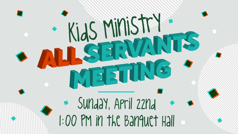 Kids Ministry All Servants Meeting