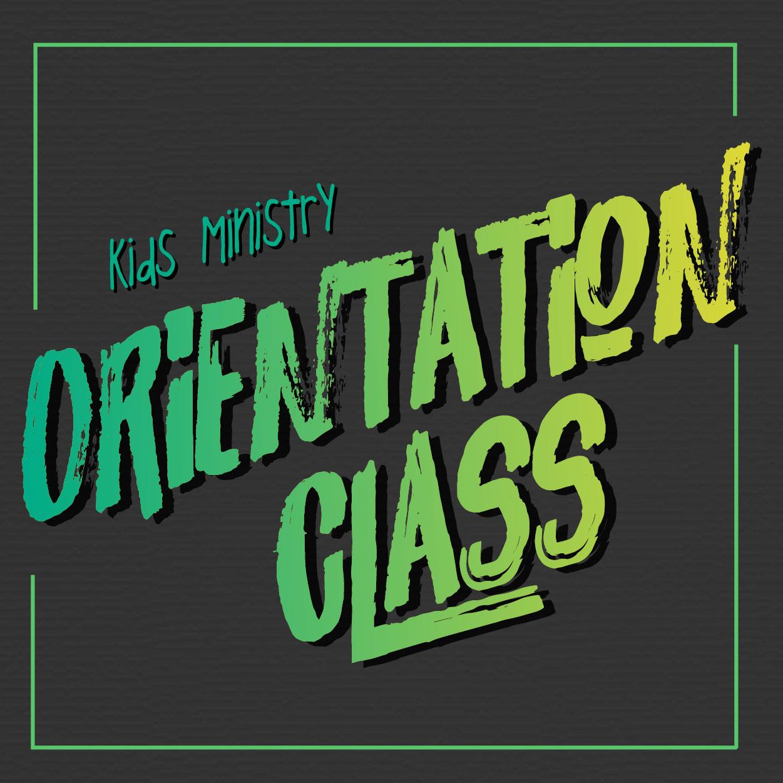 Kids Ministry Orientation Class