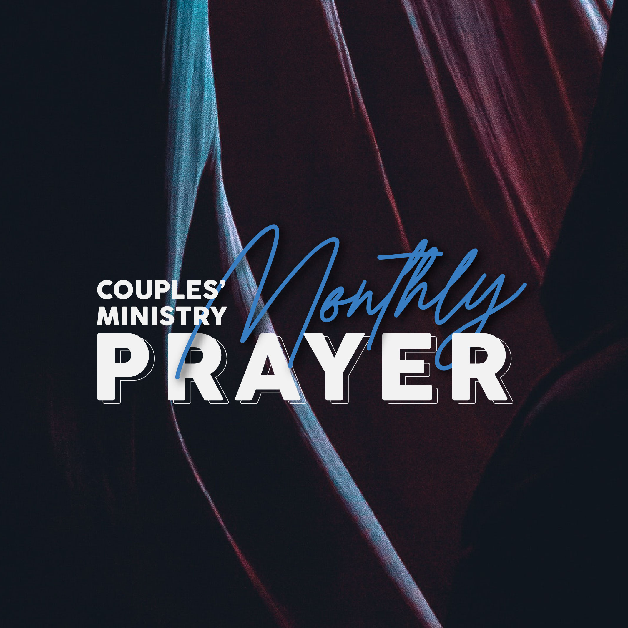 Couples' Ministry Monthly Prayer