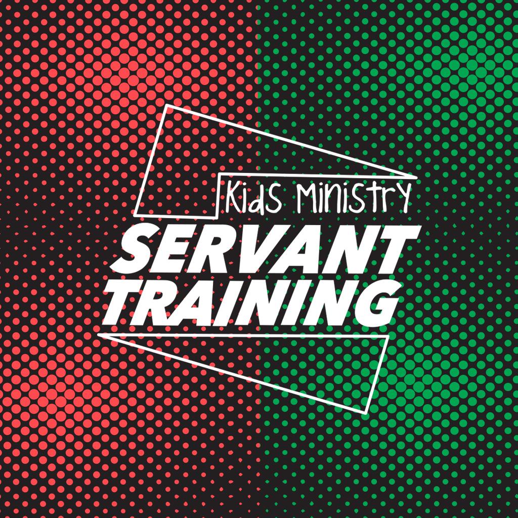 Kids Ministry Servant Training